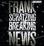 Breaking News: Sonderausgabe