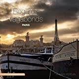 Paris, regards vagabonds