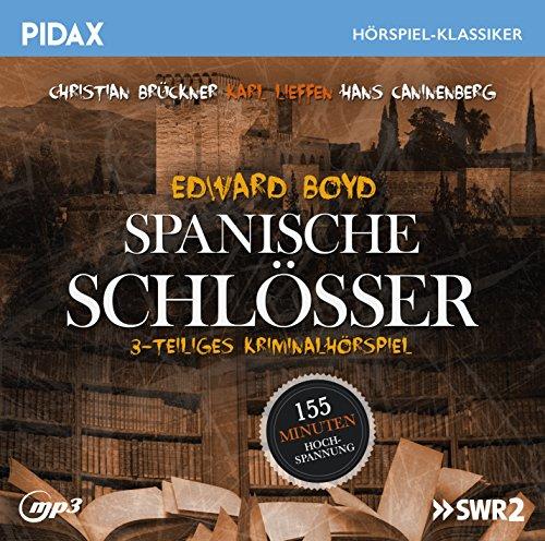 Pidax Hörspiel-Klassiker - Spanische Schlösser (Edward Boyd) SWF 1989 / pidax 2016