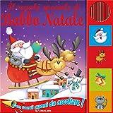 Il regalo speciale di Babbo Natale. Libro sonoro