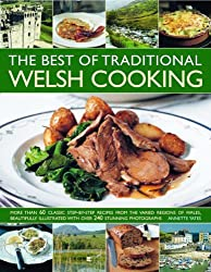 The Best of Traditional Welsh Cooking by Annette Yates (2010-05-16)