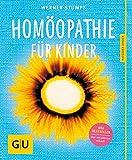 Homöopathie für Kinder (GU Ratgeber Kinder)