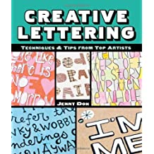 Creative Lettering: Techniques & Tips from Top Artists by Jenny Doh (2013-03-05)