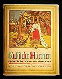 Russische Märchen. Nach den Einzelausgaben der Kaiserlichen Druckerei in St. Petersburg aus den Jahren 1901-03 -
