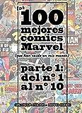 Los 100 mejores cómics Marvel, parte 1