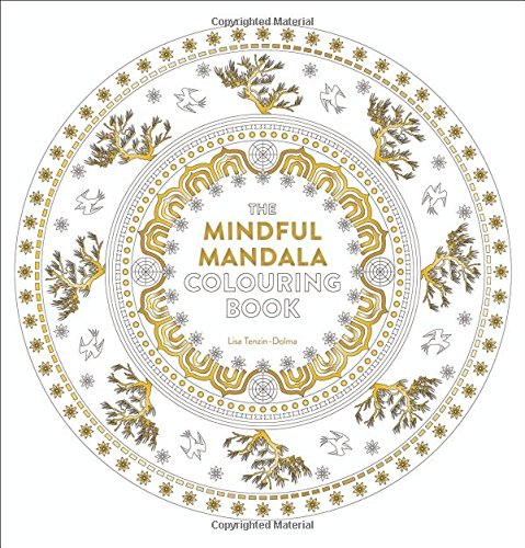 The Mindful Mandala Colouring Book