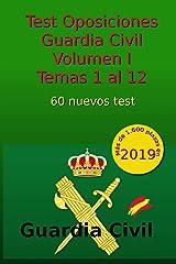 Test Oposiciones Guardia Civil I: Volumen I - Temas 1 al 12: Volume 2 Tapa blanda