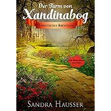 Der Turm von Xandinabog: Napantschus Abenteuer