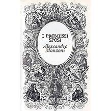 I promessi sposi (Annotated) (Italian Edition)
