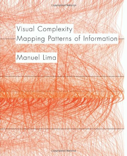 Visual Complexity: Mapping Patterns of Information por Manuel Lima