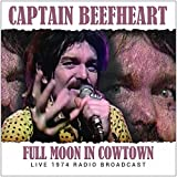 Songtexte von Captain Beefheart - Full Moon in Cowtown