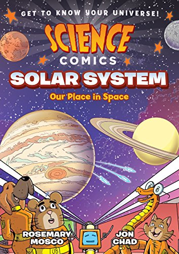 Science Comics: Solar System: Our Place in Space (English Edition)