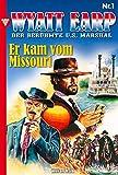 Wyatt Earp 1 - Western: Er kam vom Missouri