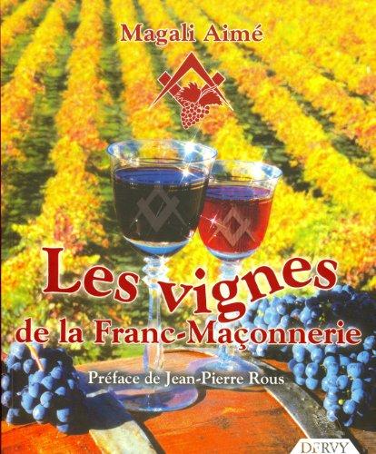 Les vignes de la franc-maçonnerie