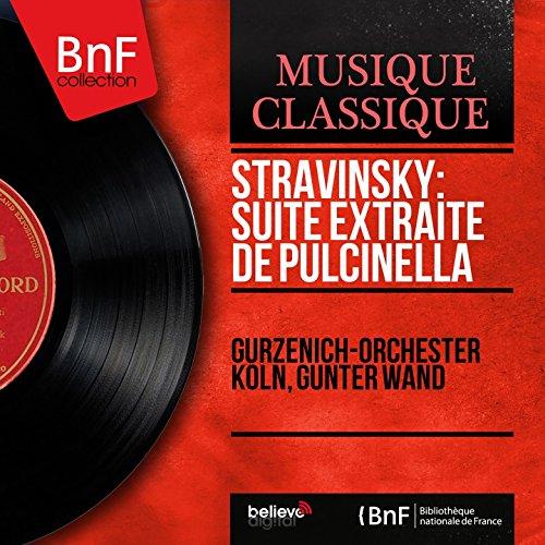 Stravinsky: Suite extraite de Pulcinella (Mono Version) -