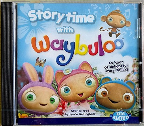 An Hour of Delightful Kids Aloud Story Time With Waybuloo CD By Lynda Bellingham