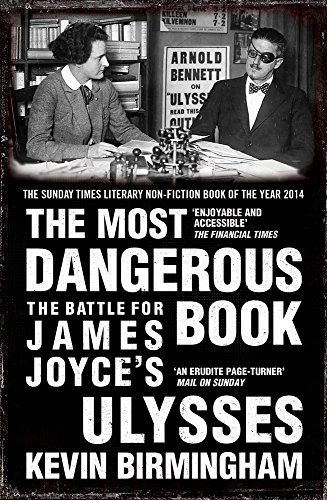 The Most Dangerous Book: The Battle for James Joyce's Ulysses (Great Lives) (English Edition)