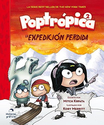 Poptropica 2. La Expedicion Perdida (Poptrópica) por Mitch Krpata
