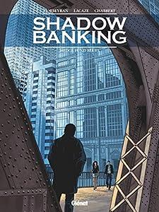 "Afficher ""Shadow banking n° 4<br /> Hedge Fund Blues"""