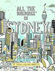 All the Buildings of Sydney by James Gulliver Hancock (2015-05-01)