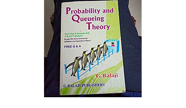 Probability And Queueing Theory By Balaji Pdf