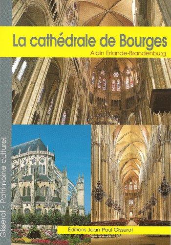 La cathdrale Saint-Etienne de Bourges