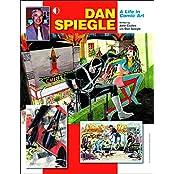 Dan Spiegle: A Life In Comic Art
