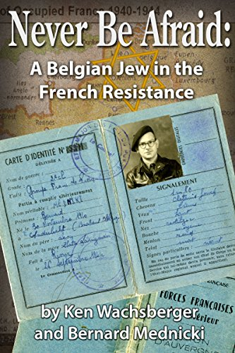 never-be-afraid-a-belgian-jew-in-the-french-resistance