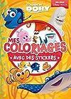 Dory et Nemo, Le Monde de Dory, MES COLORIAGES AVEC STICKERS
