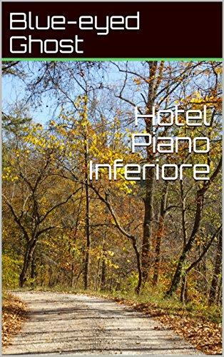Hotel Piano Inferiore por Blue-eyed Ghost
