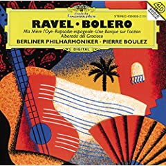 Ravel: Ma M�re L'Oye; Bol�ro etc.