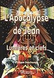 Apocalypse de Jean - Lumières et clefs