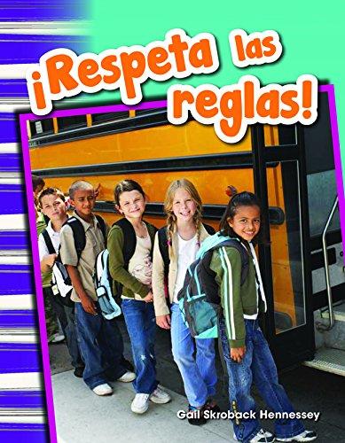Respeta Las Reglas! (Respect the Rules!) (Spanish Version) (Grade 1) (Primary Source Readers) por Gail Hennessey