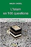 L'islam (100 questions sur)
