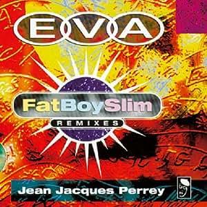 "Eva: Fat Boy Slim Remix [12"" VINYL]"