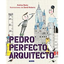 Pedro Perfecto, arquitecto (Pequeños creativos)