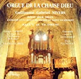 Orgue de la Chaise Dieu - Oeuvres de Guillaume Gabriel NIVERS