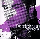 Songtexte von Patrick Nuo - Superglue