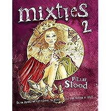 Mixties 2: En un futuro no muy lejano, el mundo entero oirá hablar de ellos.