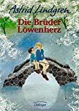 Die Brüder Löwenherz von Astrid Lindgren