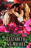 Only You: Duke of Rutland Series III