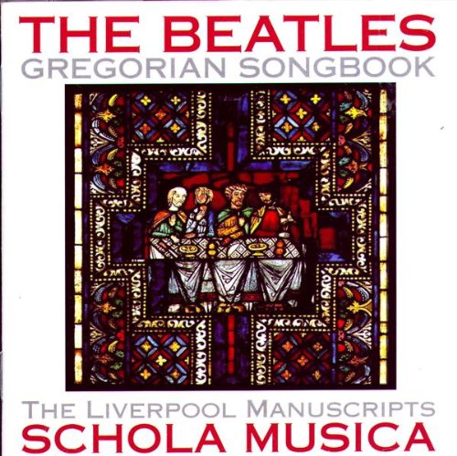 Beatles Gregorian Songbook,the