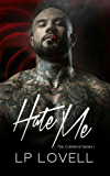 Hate Me: A mafia romance (Collateral Book 1) (English Edition)