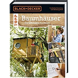 Baumhuser-Das-ultimative-Handbuch-Umgebung-Materialien-und-Werkzeuge-Konstruktion-genaue-Plne-und-ausfhrliche-Beschreibungen-fr-verschiedene-Baumhuser