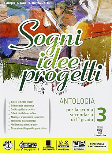 Sogni, idee, progetti. Competenze. Per la Scuola media. Con e-book. Con espansione online: 3