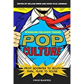 Introducing Philosophy Through Pop Culture: From Socrates to South Park, Hume to House (2010-09-03)