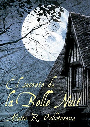 El Secreto de La Belle Nuit (Suspense | intriga | Misterio) por Maite R. Ochotorena