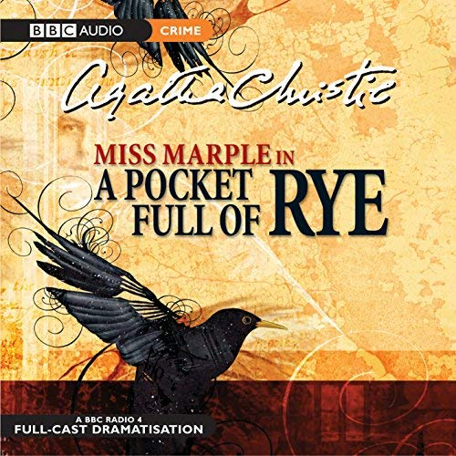 A Pocket Full of Rye (BBC Radio Collection: Crimes and Thrillers) by Christie. Agatha ( 2005 ) Audio CD