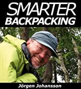 Smarter Backpacking or How every backpacker can apply lightweight trekking and ultralight hiking techniques
