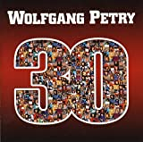 Songtexte von Wolfgang Petry - 30 Jahre